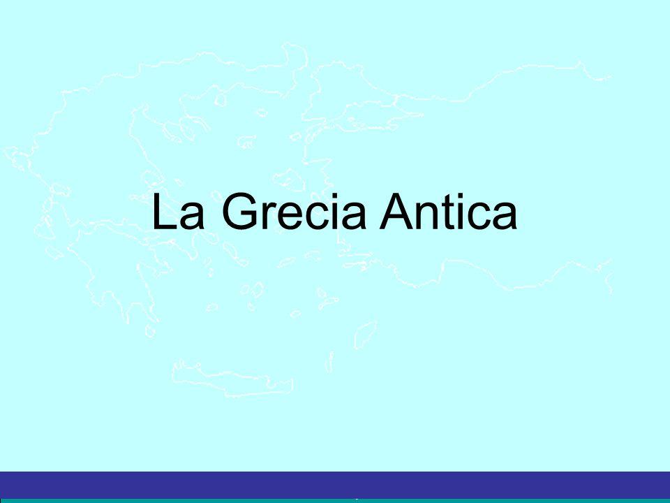 La Grecia Antica – a cura del prof. Marco Migliardi La Grecia Antica