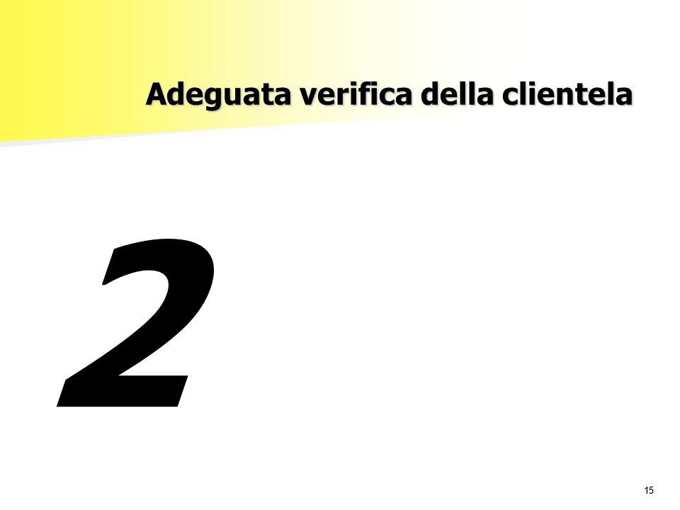 15 Adeguata verifica della clientela 2