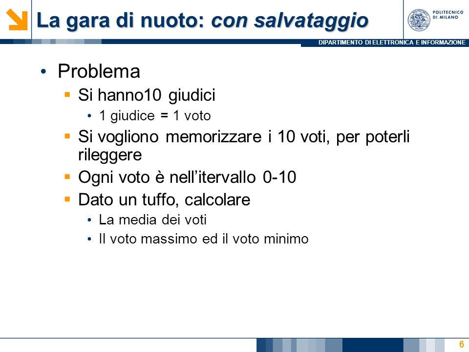 DIPARTIMENTO DI ELETTRONICA E INFORMAZIONE Come salvare i voti... La dichiarazione 7