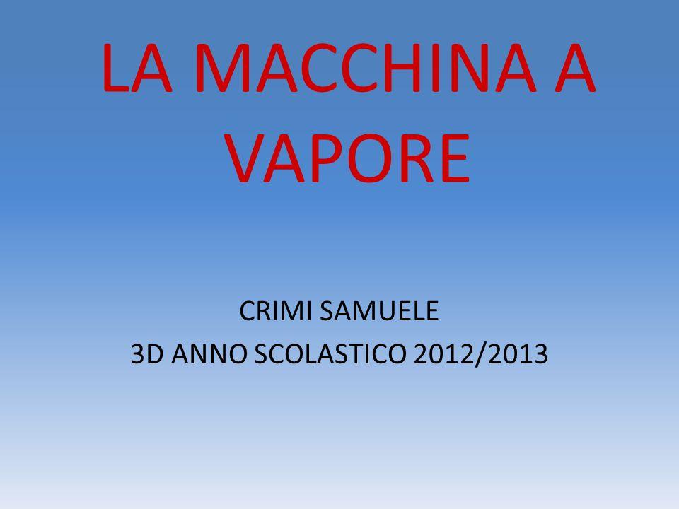 LA MACCHINA A VAPORE CRIMI SAMUELE 3D ANNO SCOLASTICO 2012/2013