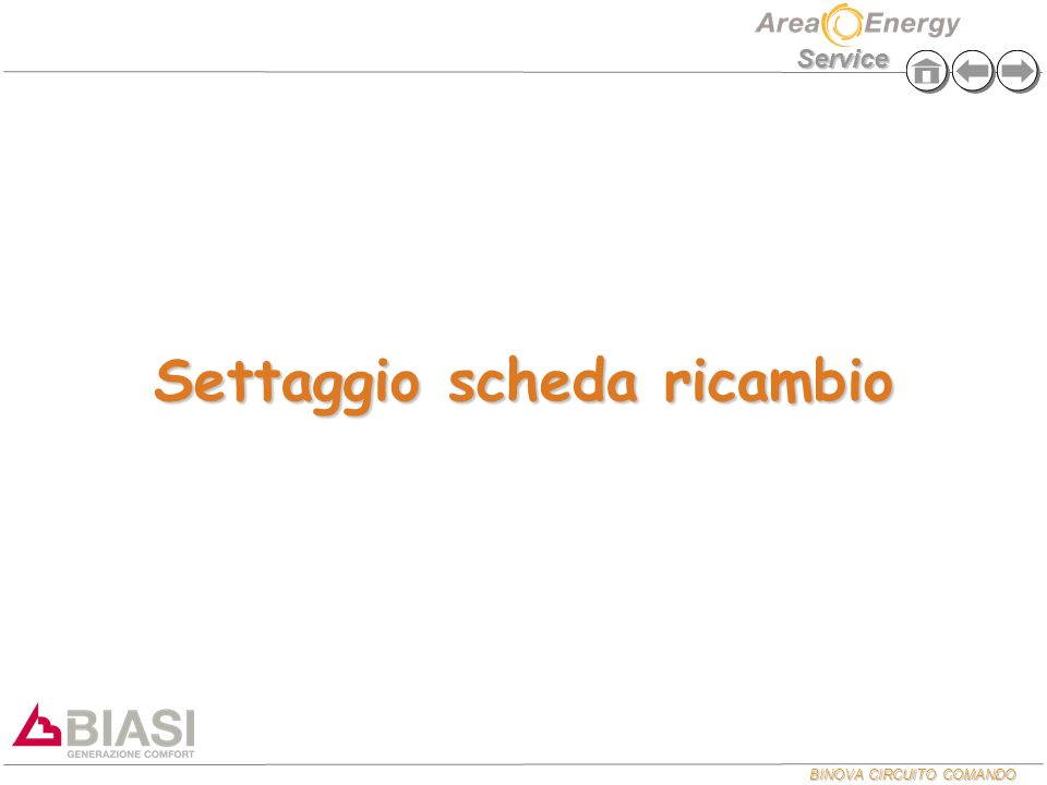 BINOVA CIRCUITO COMANDO Service Settaggio scheda ricambio