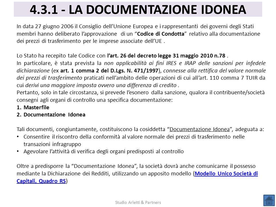 4.3.1 - LA DOCUMENTAZIONE IDONEA Studio Arletti & Partners In data 27 giugno 2006 il Consiglio dell'Unione Europea e i rappresentanti dei governi degl