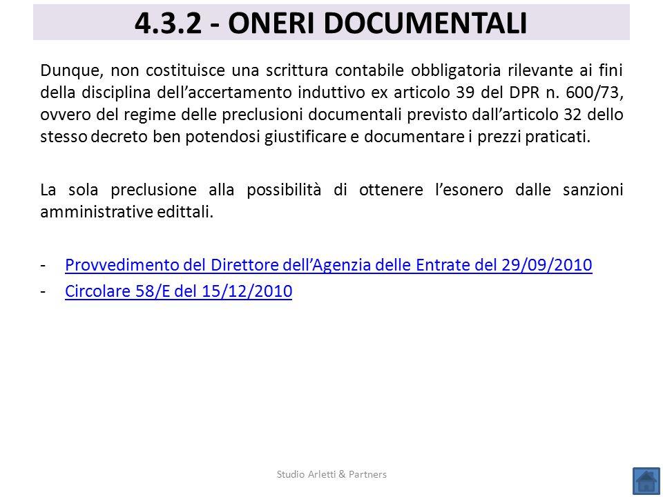 Dunque, non costituisce una scrittura contabile obbligatoria rilevante ai fini della disciplina dell'accertamento induttivo ex articolo 39 del DPR n.
