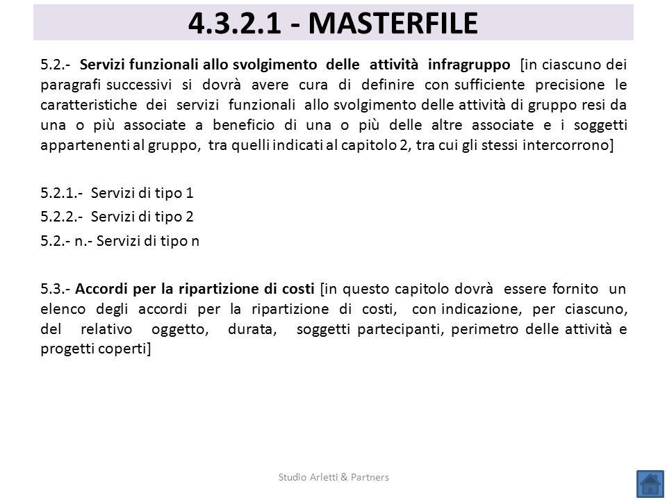 5.2.- Servizi funzionali allo svolgimento delle attività infragruppo [in ciascuno dei paragrafi successivi si dovrà avere cura di definire con suffici