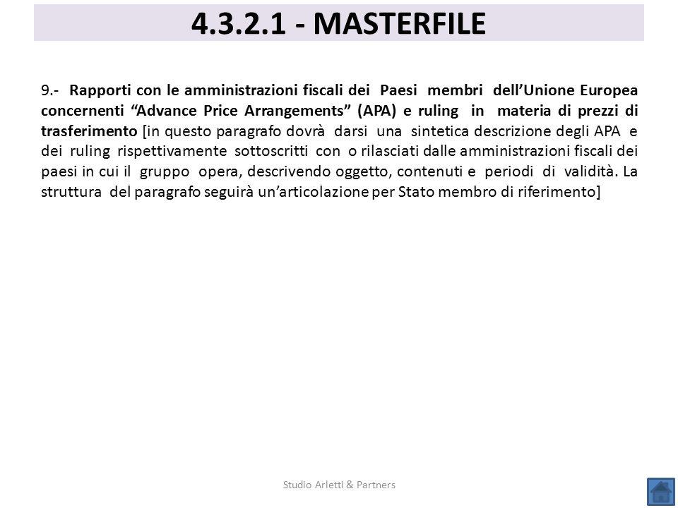 """9.- Rapporti con le amministrazioni fiscali dei Paesi membri dell'Unione Europea concernenti """"Advance Price Arrangements"""" (APA) e ruling in materia di"""