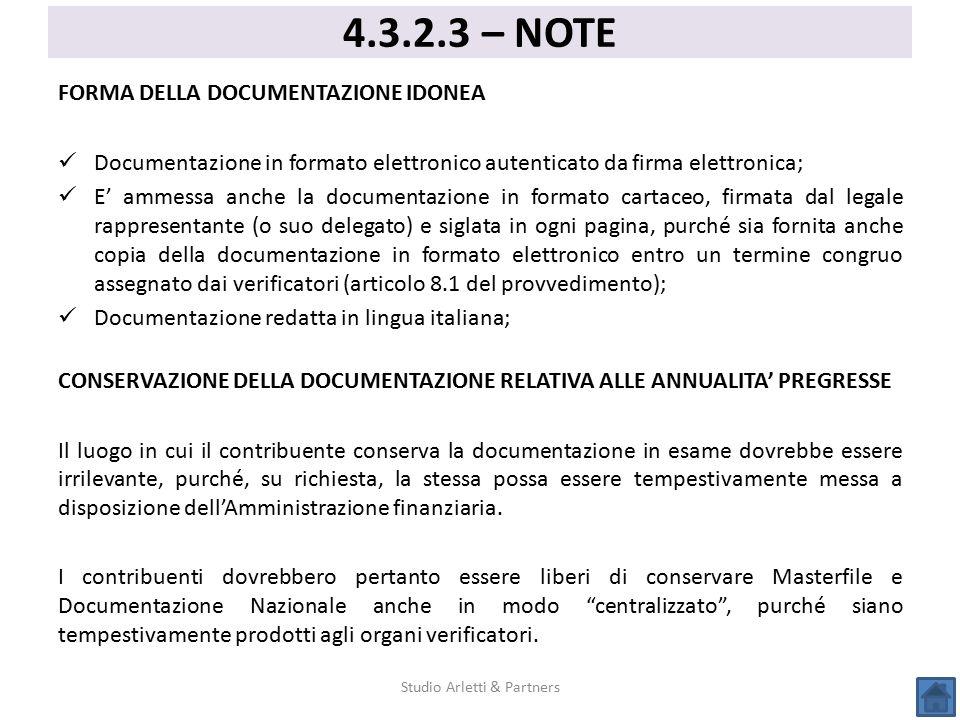FORMA DELLA DOCUMENTAZIONE IDONEA Documentazione in formato elettronico autenticato da firma elettronica; E' ammessa anche la documentazione in format