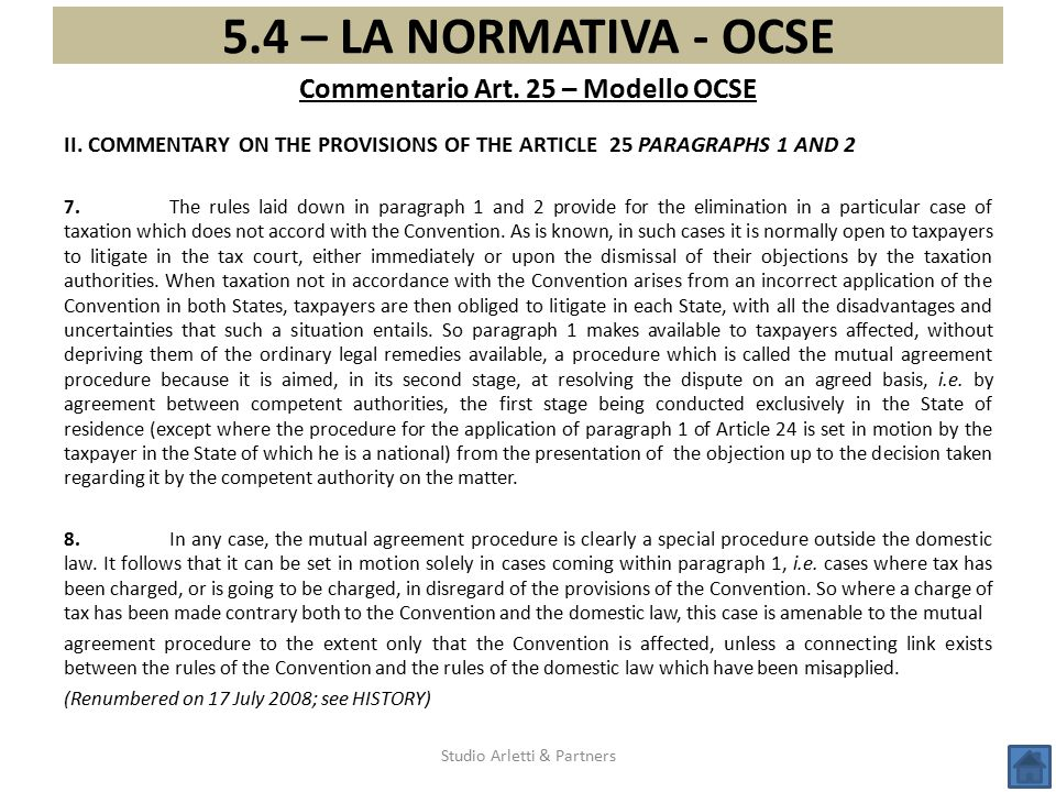II. COMMENTARY ON THE PROVISIONS OF THE ARTICLE 25 PARAGRAPHS 1 AND 2 7. The rules laid down in paragraph 1 and 2 provide for the elimination in a par