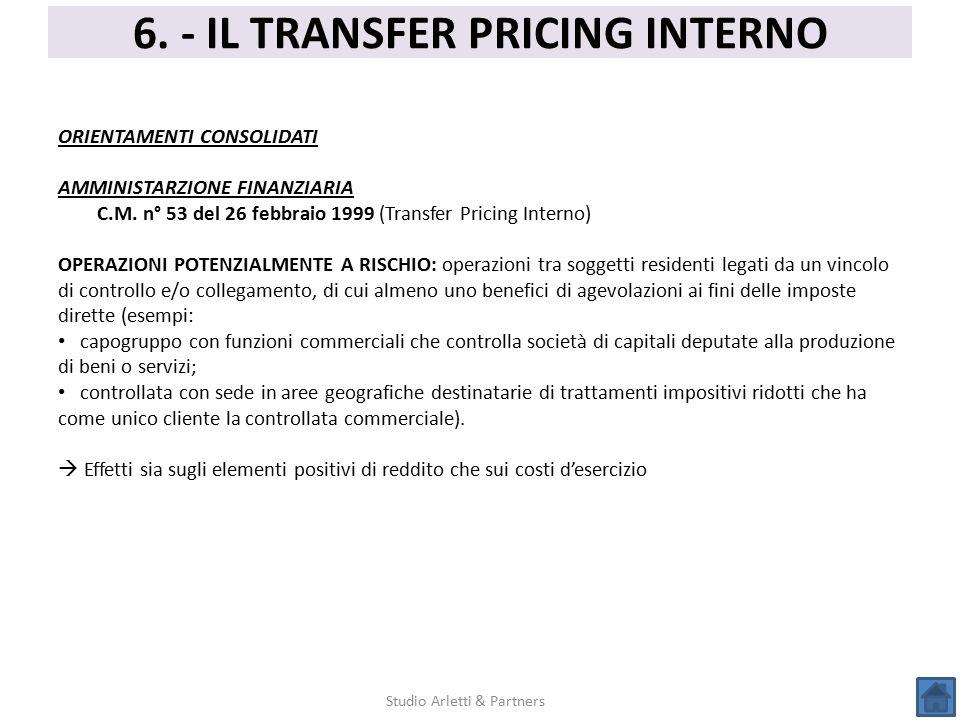 6. - IL TRANSFER PRICING INTERNO Studio Arletti & Partners ORIENTAMENTI CONSOLIDATI AMMINISTARZIONE FINANZIARIA C.M. n° 53 del 26 febbraio 1999 (Trans