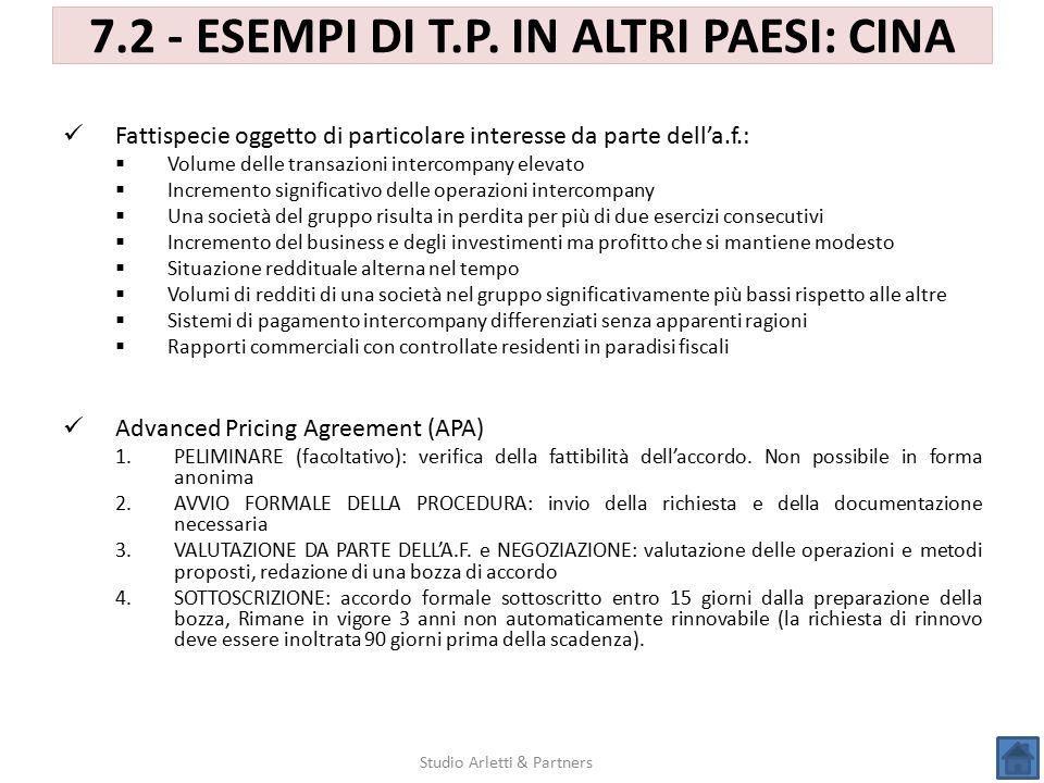 7.2 - ESEMPI DI T.P. IN ALTRI PAESI: CINA Studio Arletti & Partners Fattispecie oggetto di particolare interesse da parte dell'a.f.:  Volume delle tr