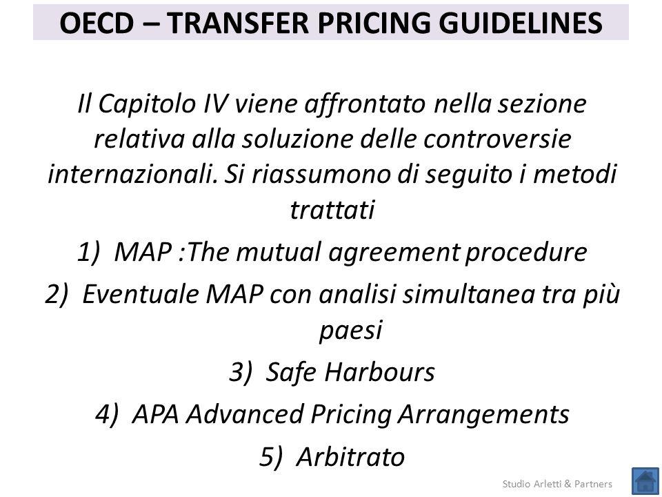 Studio Arletti & Partners OECD – TRANSFER PRICING GUIDELINES Il Capitolo IV viene affrontato nella sezione relativa alla soluzione delle controversie