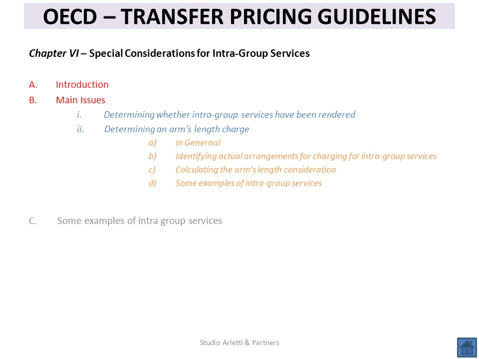 Chapter VI – Special Considerations for Intra-Group Services A.Introduction B.Main Issues i.Determining whether intra-group services have been rendere