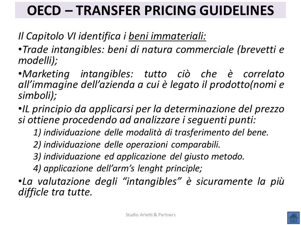 Studio Arletti & Partners OECD – TRANSFER PRICING GUIDELINES Il Capitolo VI identifica i beni immateriali: Trade intangibles: beni di natura commercia