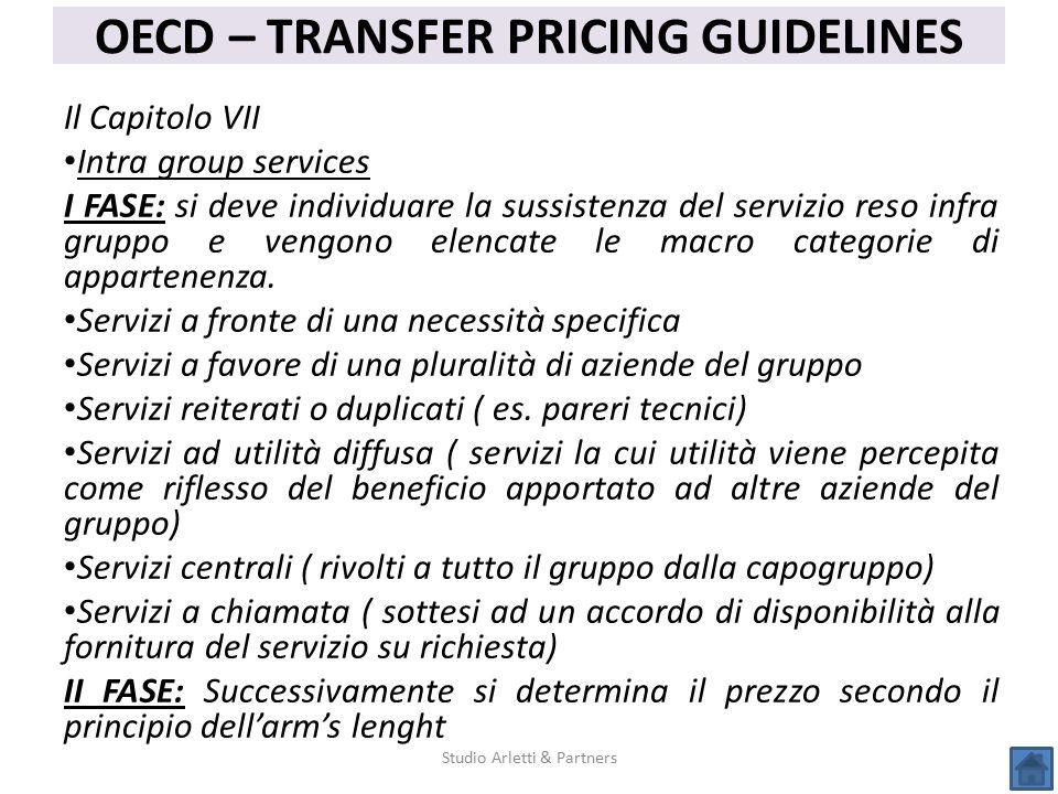 Studio Arletti & Partners OECD – TRANSFER PRICING GUIDELINES Il Capitolo VII Intra group services I FASE: si deve individuare la sussistenza del servi