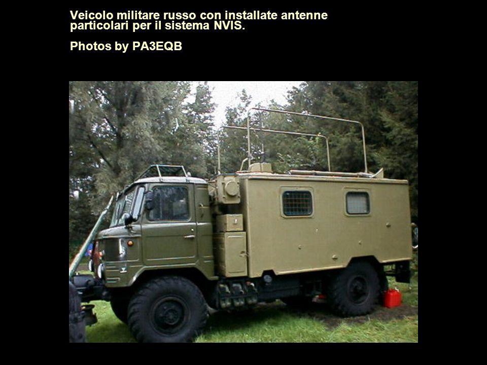 Veicolo militare russo con installate antenne particolari per il sistema NVIS. Photos by PA3EQB