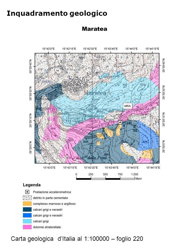 Inquadramento geologico Carta geologica d'Italia al 1:100000 – foglio 220