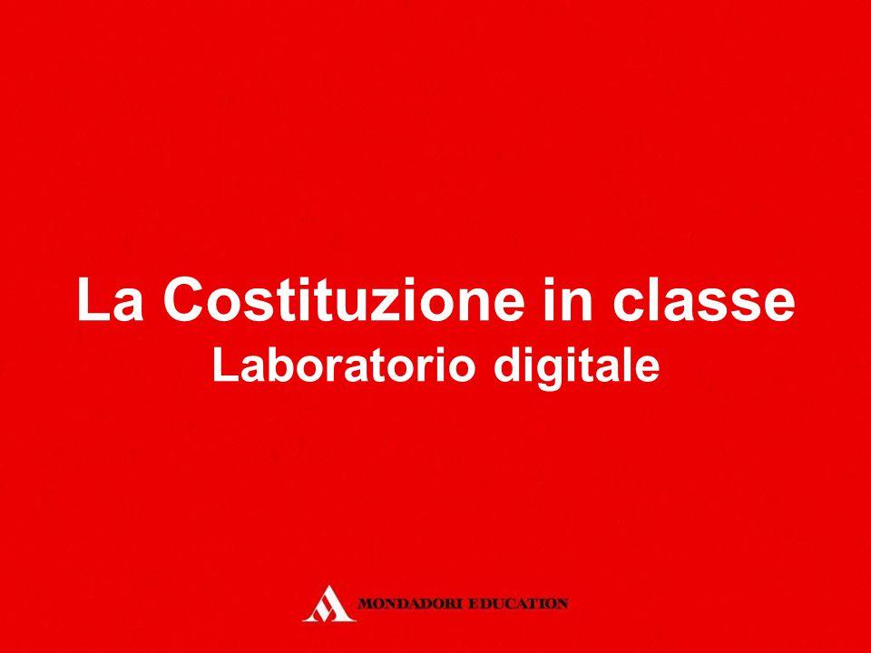 La Costituzione in classe Laboratorio digitale