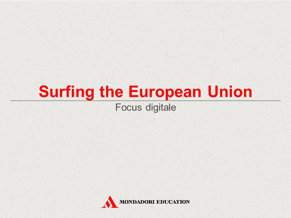 Surfing the European Union Focus digitale