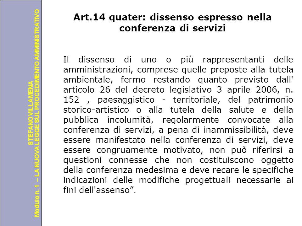 Università degli Studi di Perugia Modulo n. 1 – LA NUOVA LEGGE SUL PROCEDIMENTO AMMINISTRATIVO STEFANO VILLAMENA Art.14 quater: dissenso espresso nell