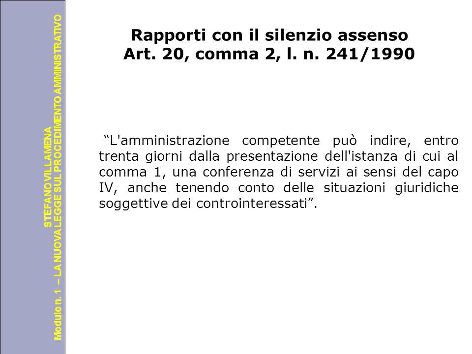 Università degli Studi di Perugia Modulo n. 1 – LA NUOVA LEGGE SUL PROCEDIMENTO AMMINISTRATIVO STEFANO VILLAMENA Rapporti con il silenzio assenso Art.
