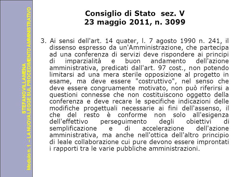 Università degli Studi di Perugia Modulo n. 1 – LA NUOVA LEGGE SUL PROCEDIMENTO AMMINISTRATIVO STEFANO VILLAMENA Consiglio di Stato sez. V 23 maggio 2
