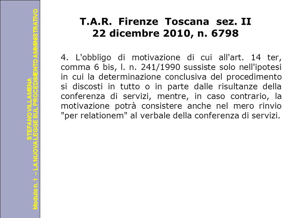 Università degli Studi di Perugia Modulo n. 1 – LA NUOVA LEGGE SUL PROCEDIMENTO AMMINISTRATIVO STEFANO VILLAMENA T.A.R. Firenze Toscana sez. II 22 dic