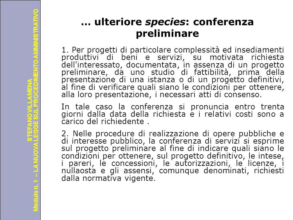Università degli Studi di Perugia Modulo n. 1 – LA NUOVA LEGGE SUL PROCEDIMENTO AMMINISTRATIVO STEFANO VILLAMENA … ulteriore species: conferenza preli
