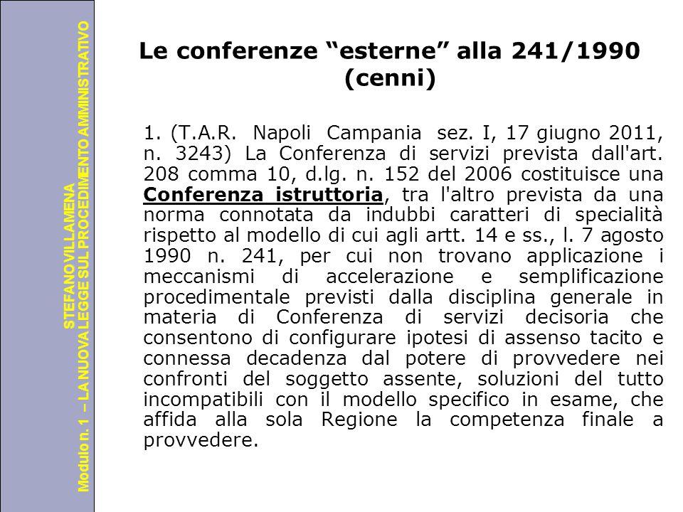 """Università degli Studi di Perugia Modulo n. 1 – LA NUOVA LEGGE SUL PROCEDIMENTO AMMINISTRATIVO STEFANO VILLAMENA Le conferenze """"esterne"""" alla 241/1990"""