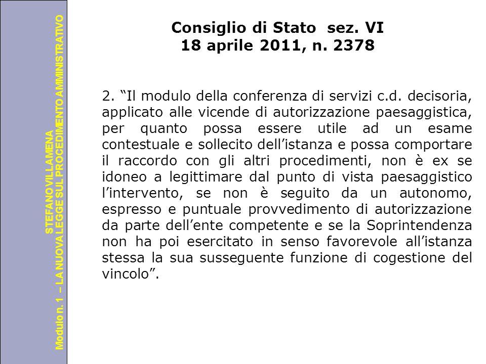 Università degli Studi di Perugia Modulo n. 1 – LA NUOVA LEGGE SUL PROCEDIMENTO AMMINISTRATIVO STEFANO VILLAMENA Consiglio di Stato sez. VI 18 aprile