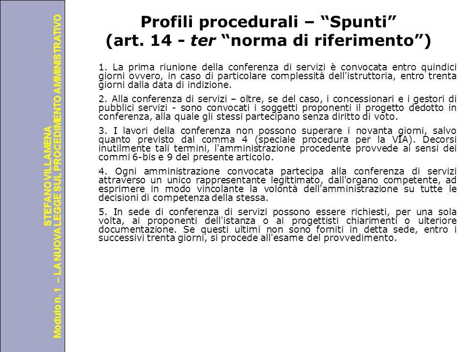 """Università degli Studi di Perugia Modulo n. 1 – LA NUOVA LEGGE SUL PROCEDIMENTO AMMINISTRATIVO STEFANO VILLAMENA Profili procedurali – """"Spunti"""" (art."""