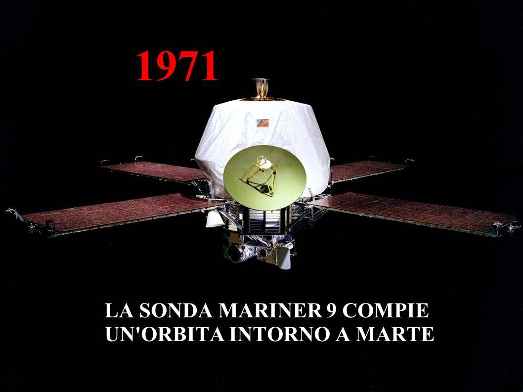 1971 LA SONDA MARINER 9 COMPIE UN ORBITA INTORNO A MARTE