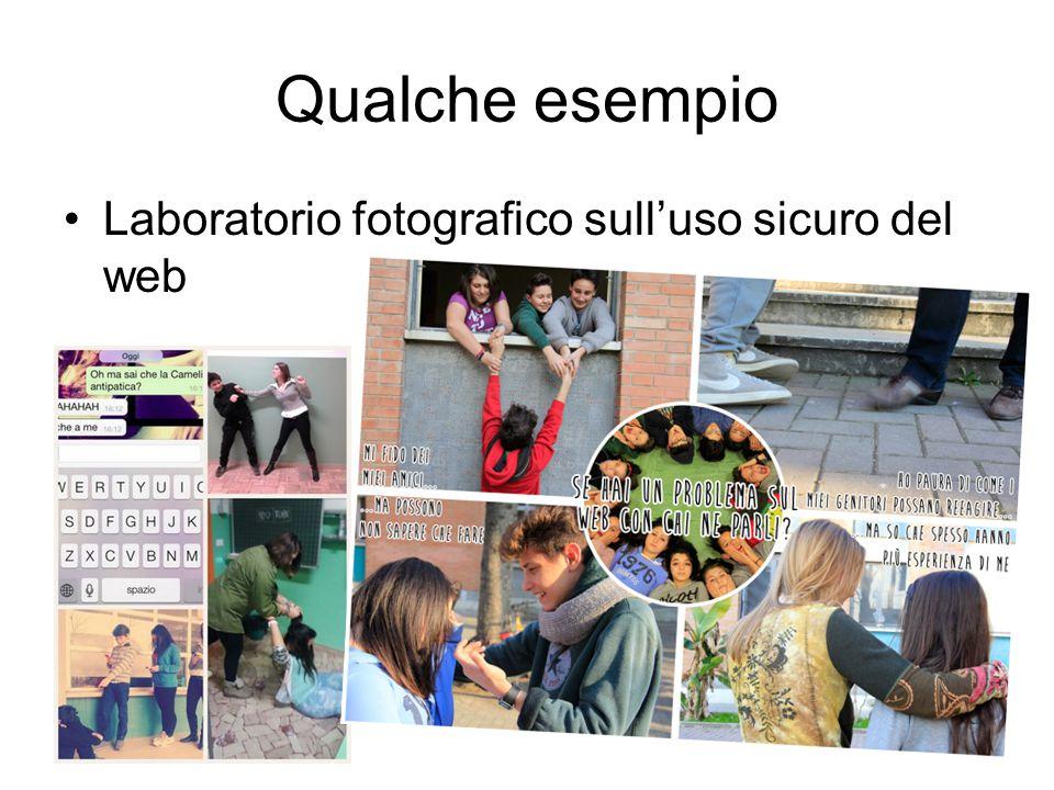 Qualche esempio Laboratorio fotografico sull'uso sicuro del web