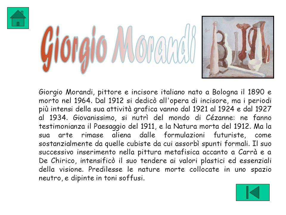 Giorgio Morandi, pittore e incisore italiano nato a Bologna il 1890 e morto nel 1964.
