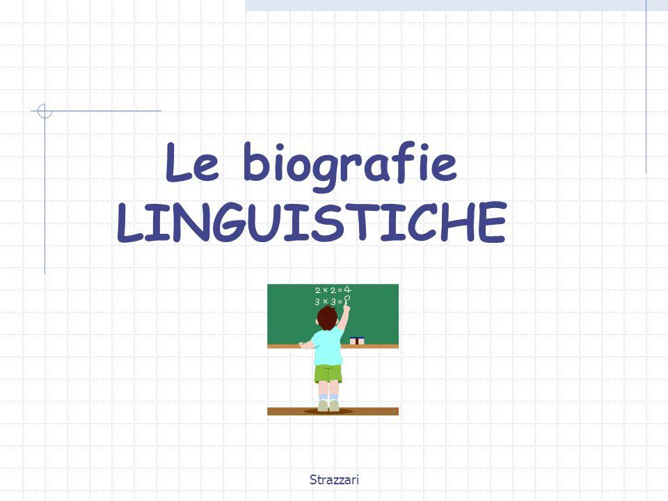 Strazzari Le biografie LINGUISTICHE