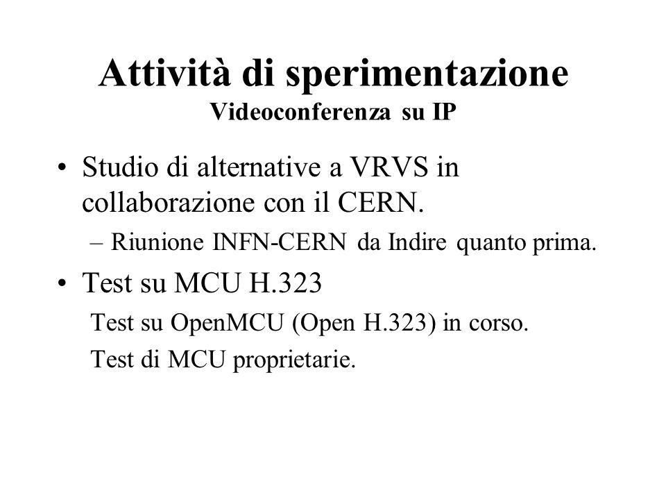 Attività di sperimentazione Videoconferenza su IP Studio di alternative a VRVS in collaborazione con il CERN.