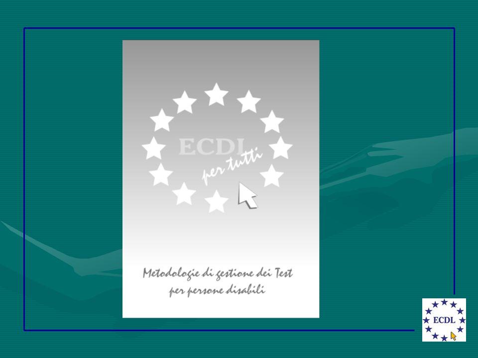 Uso degli ausili ECDL Modulo 6 Presentazione Limiti di tempo Adattamento font, grandezza e colore Lessico difficile Problematiche nell'erogazione dei