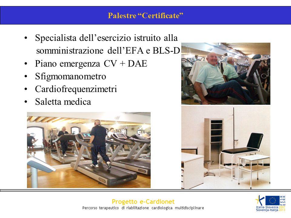 """Palestre """"Certificate"""" Specialista dell'esercizio istruito alla somministrazione dell'EFA e BLS-D Piano emergenza CV + DAE Sfigmomanometro Cardiofrequ"""
