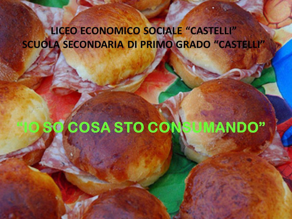 """LICEO ECONOMICO SOCIALE """"CASTELLI"""" SCUOLA SECONDARIA DI PRIMO GRADO """"CASTELLI"""" """"IO SO COSA STO CONSUMANDO"""""""
