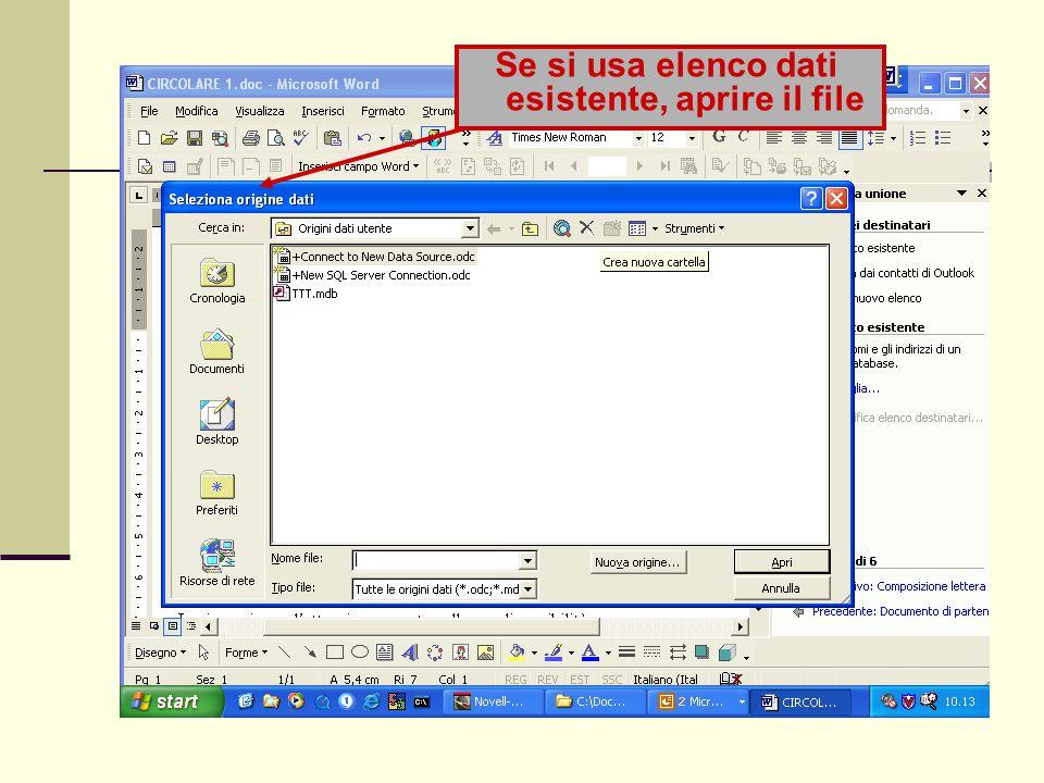 Se si usa elenco dati esistente, aprire il file