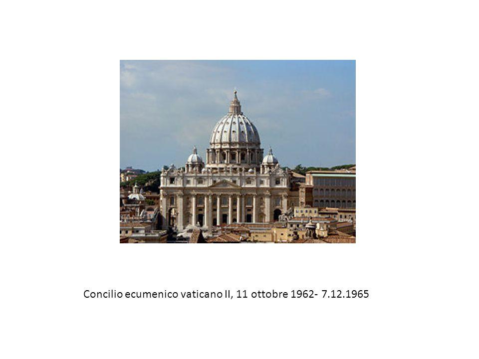 Concilio ecumenico vaticano II, 11 ottobre 1962- 7.12.1965
