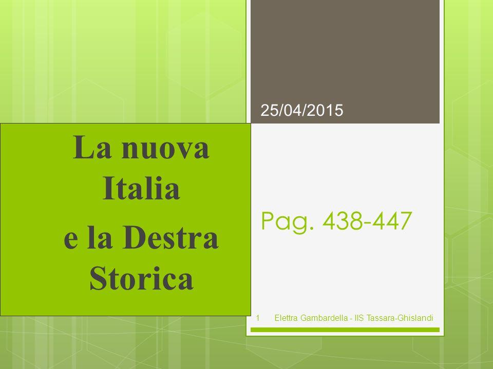 La nuova Italia e la Destra Storica Pag.