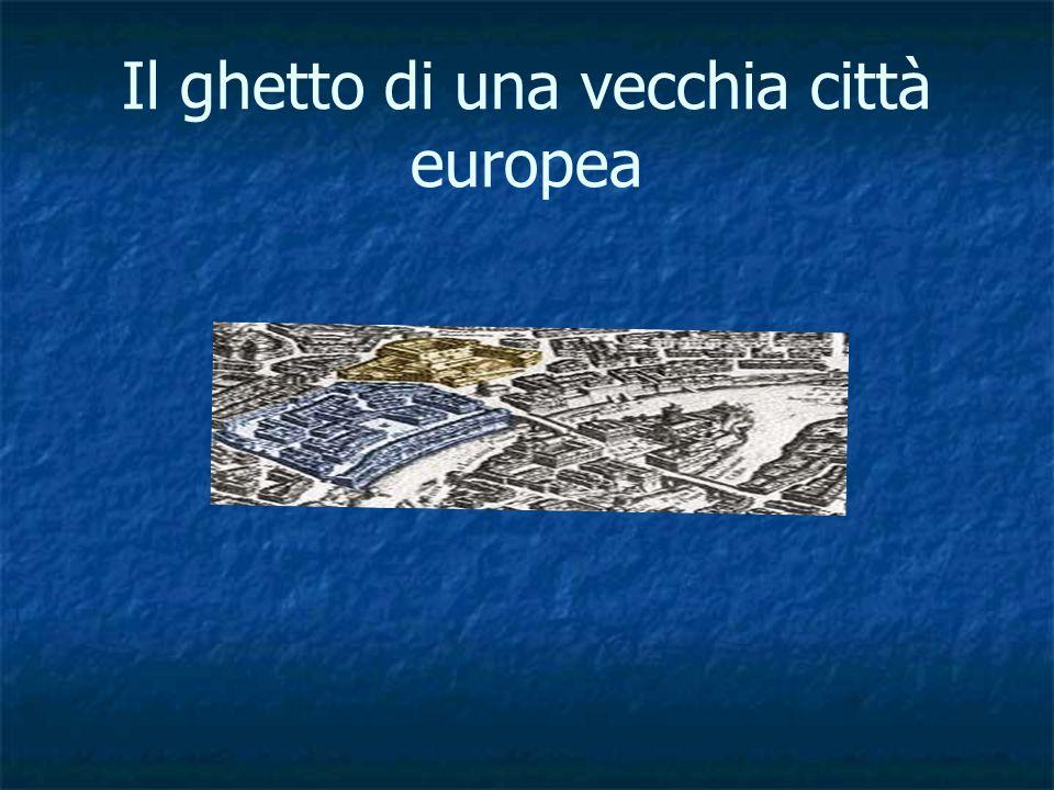 Il ghetto di una vecchia città europea