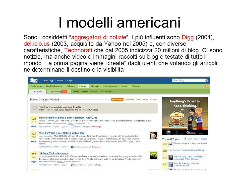 I modelli americani Sono i cosiddetti aggregatori di notizie .
