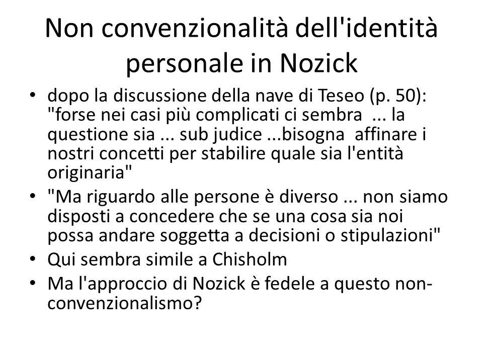 Non convenzionalità dell identità personale in Nozick dopo la discussione della nave di Teseo (p.