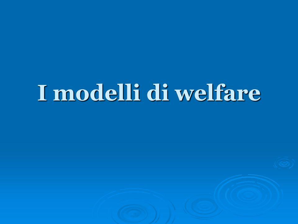 I modelli di welfare