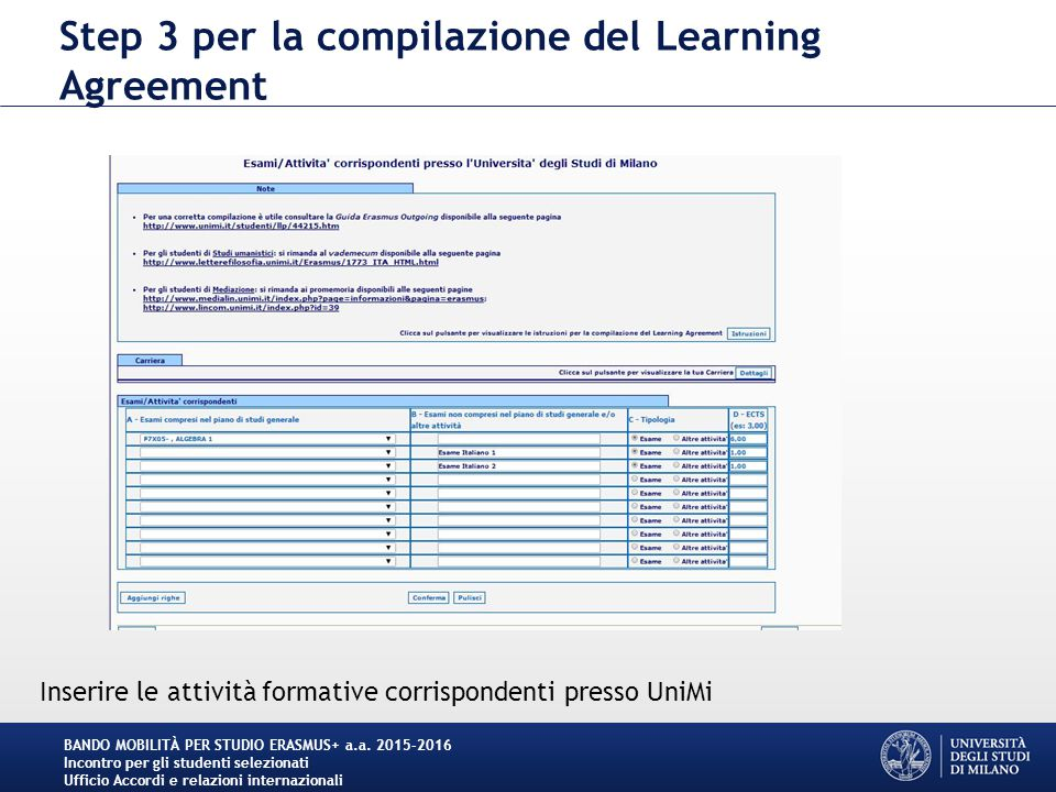 Step 3 per la compilazione del Learning Agreement BANDO MOBILITÀ PER STUDIO ERASMUS+ a.a.