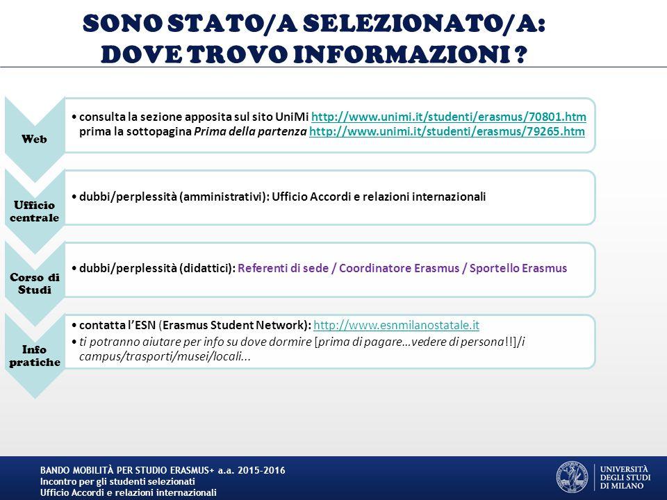 SONO STATO/A SELEZIONATO/A: DOVE TROVO INFORMAZIONI .