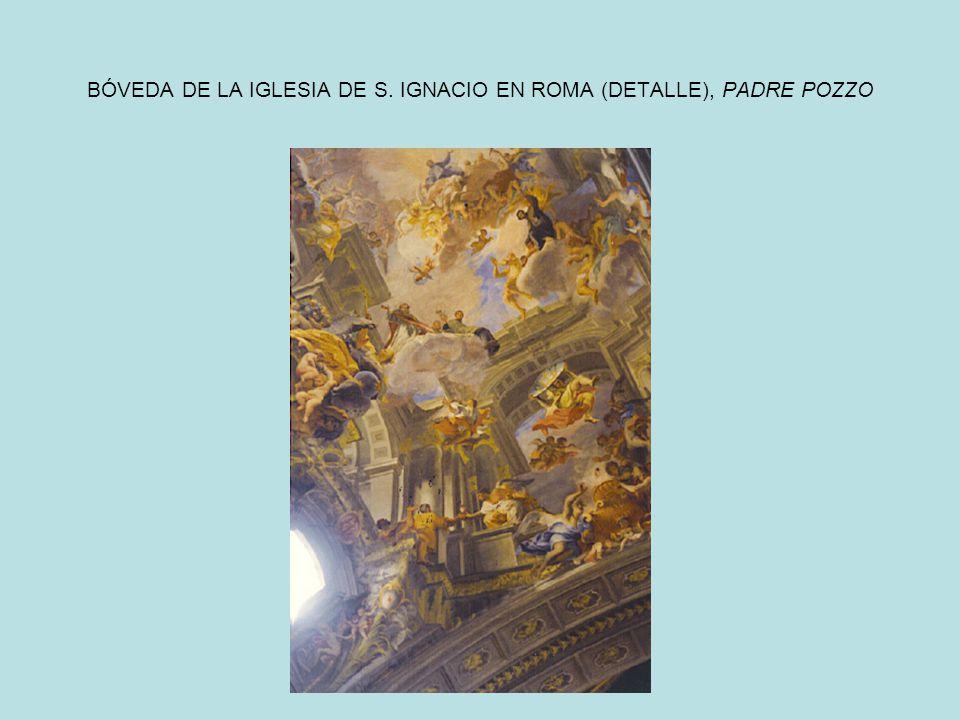 BÓVEDA DE LA IGLESIA DE S. IGNACIO EN ROMA (DETALLE), PADRE POZZO