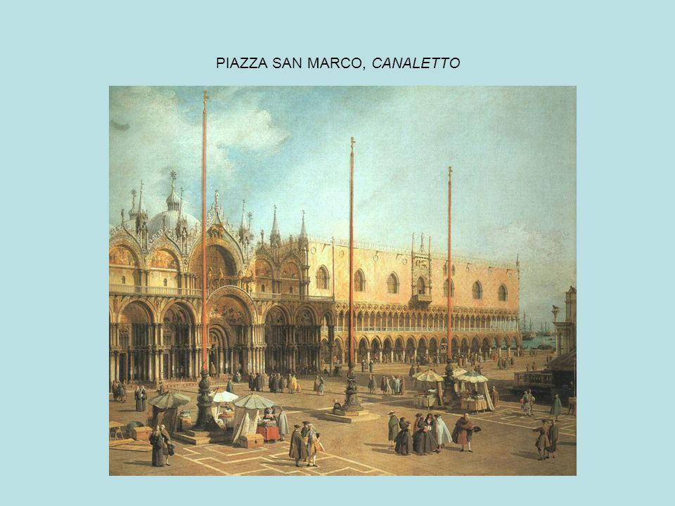 PIAZZA SAN MARCO, CANALETTO