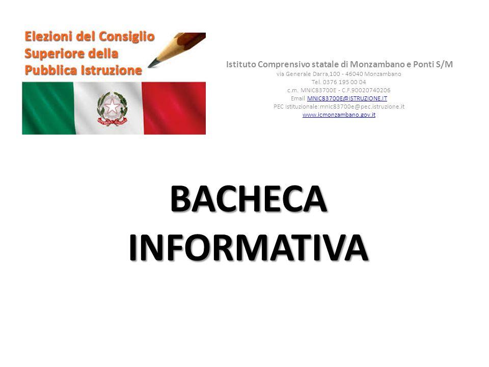 BACHECA INFORMATIVA Istituto Comprensivo statale di Monzambano e Ponti S/M via Generale Darra,100 - 46040 Monzambano Tel.