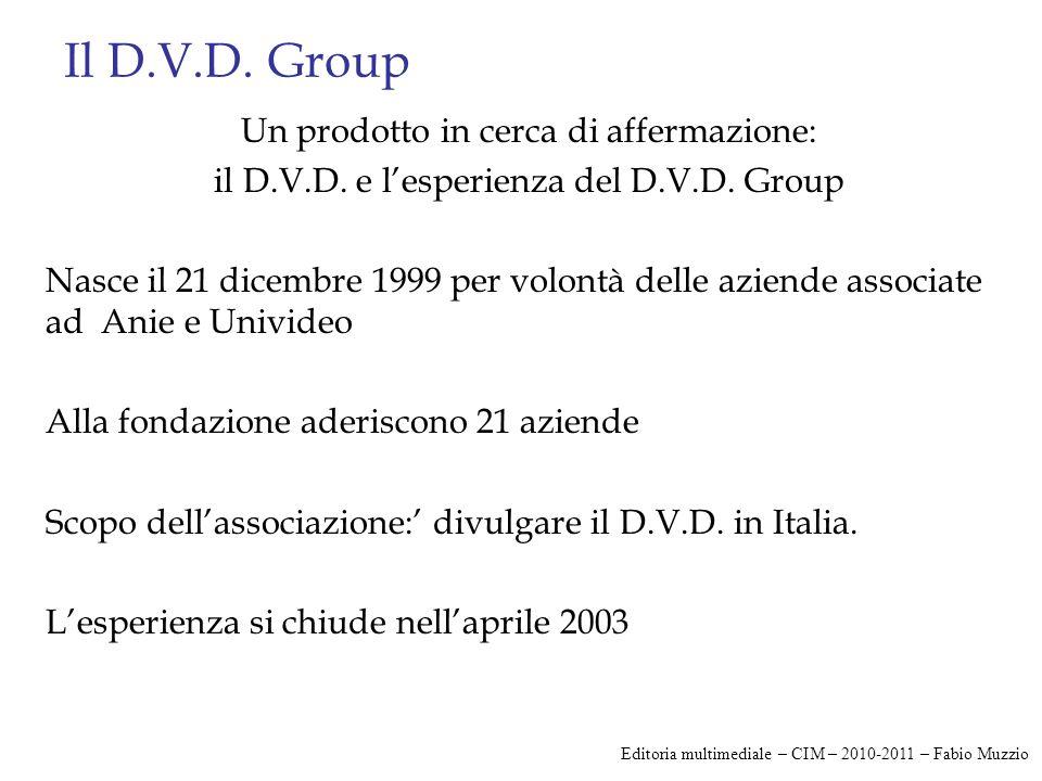 Il D.V.D. Group Un prodotto in cerca di affermazione: il D.V.D.